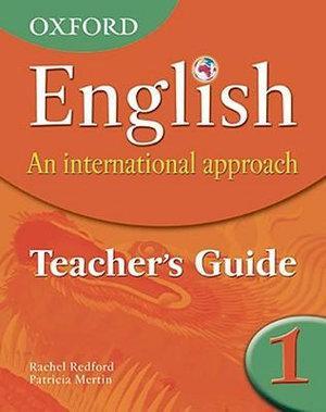Oxford English An International Approach Teacher Guide 1
