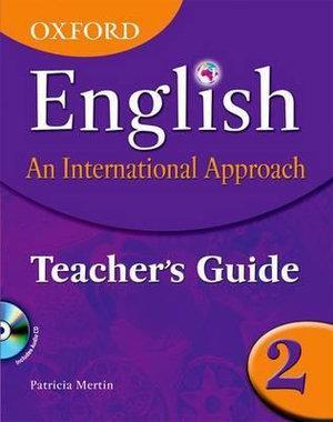 Oxford English An International Approach Teacher Guide 2