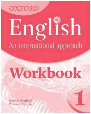 Oxford English An International Approach Workbook 1