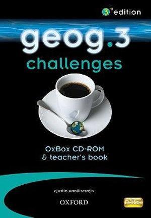 Geog 3 Challenges OxBox CD-ROM & Teacher book