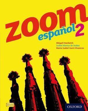 Zoom Espanol 2 Student Book