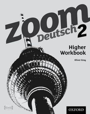 Zoom Deutsch 2 Higher Workbook Pack of 8