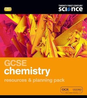 Twenty First Century Science: GCSE Chemistry Reources & Plan Pack & CD-ROM