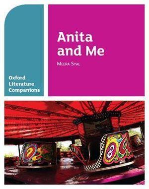 Oxford Literature Companions: Anita & Me