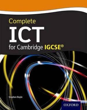 Complete ICT for Cambridge IGCSE Student Book