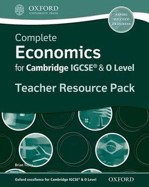 Complete Economics for Cambridge IGCSE and O-Level Teacher Resource Kit