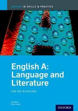 IB Skills and Practice: English A Language and Literature