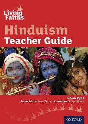 Living Faiths: Hinduism Teacher Guide