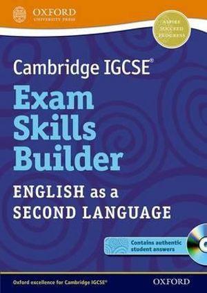 Cambridge IGCSE Exam Skills Builder: English as a Second Languge Teacher Pack
