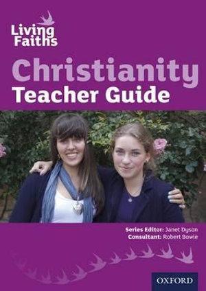 Living Faiths: Christianity Teacher Guide