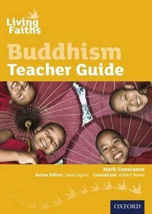 Living Faiths: Buddhism Teacher Guide