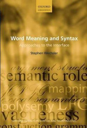 Word Meaning and Syntax