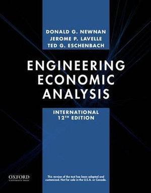 Engineering Economic Analysis, International Edition