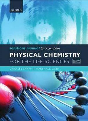 Physical Chemistry Life Sciences Solution Manual