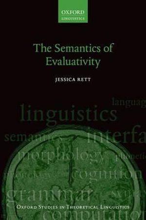 The Semantics of Evaluativity