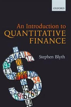 An Introduction to Quantitative Finance