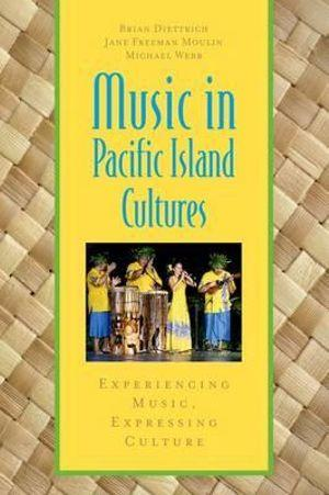Music in Pacific Island Cultures