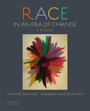 Race in an Era of Change