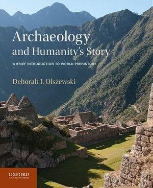 Archaeology and Humanity's Story