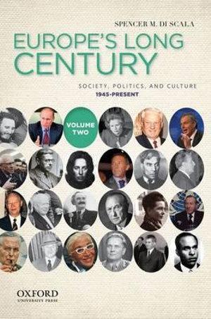 Europe's Long Century: Volume 2, 1945-Present