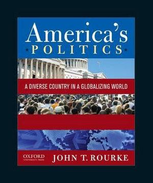 America's Politics: A Diverse Country in a Globalizing World