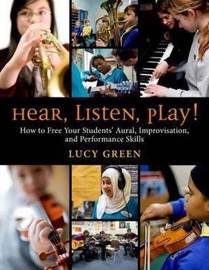 Hear, Listen, Play