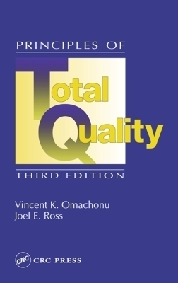 Principles of Total Quality, Third Edition