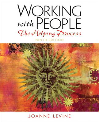 Working with People: The Helping Process