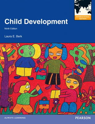 Child Development: International Edition: United States Edition