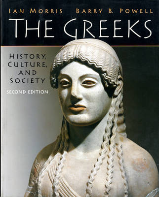 The Greeks: History, Culture and Society