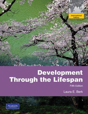 Development Through the Lifespan: International Edition