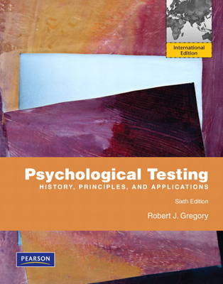 Psychological Testing: History, Principles, and Applications: International Edition