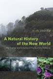 Natural History of the New World: The Ecology and Evolution of Plants in the Americas