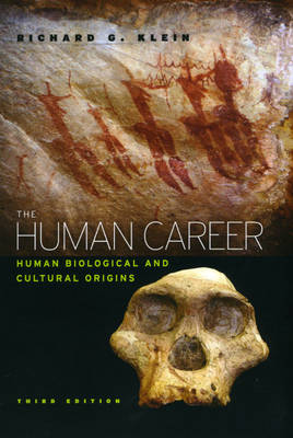 Human Career: Human Biological and Cultural Origins 3ed