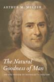 Natural Goodness of Man: On the System of Rousseau's Thought