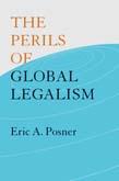 Perils of Global Legalism