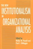 New Institutionalism in Organizational Analysis