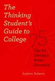 Thinking Student's Guide to College