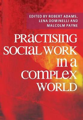 Practising Social Work in a Complex World