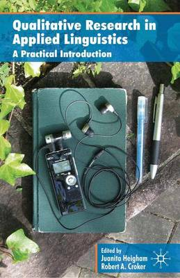 Qualitative Research in Applied Linguistics - A Practical Introduction