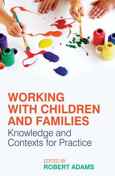 Working with children and fa