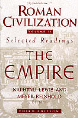 Roman Civilization: v. 2: Roman Civilization: Selected Readings Roman Empire