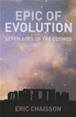 Epic of Evolution: Seven Ages of the Cosmos