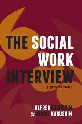 Social Work Interview 5ed