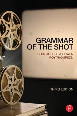 Grammar of the Shot