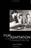 Film Adaptation in the Hollywood Studio Era