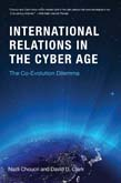 International Relations in the Cyber Age: The Co-Evolution Dilemma
