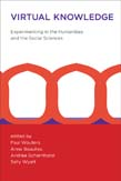 Virtual Knowledge: Experimenting in the Humanities and the Social Sciences