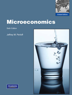 Microeconomics 6th Global Edition