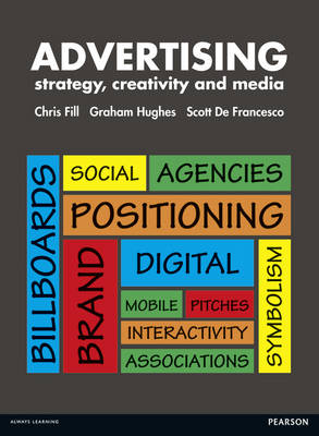 Advertising: Strategy Creativity & Media